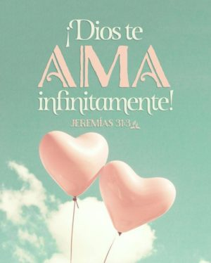 Dios te ama infinitamente