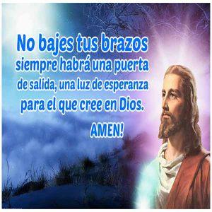 No bajes tus brazos Dios va contigo