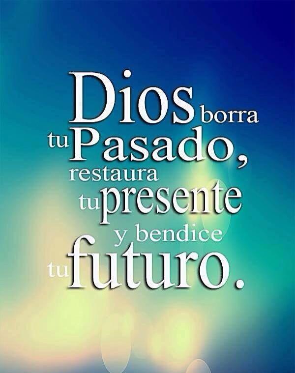 Dios borra tu pasado