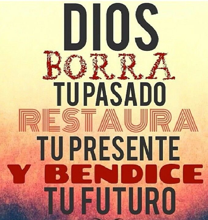 Bendice tu presente y futuro
