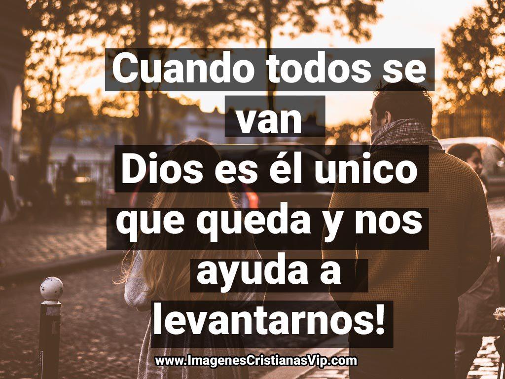 Dios siempre se queda contigo