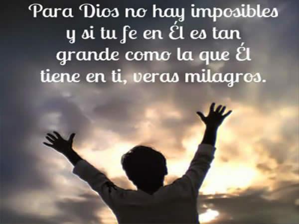 Cree en Dios, no hay imposible para él