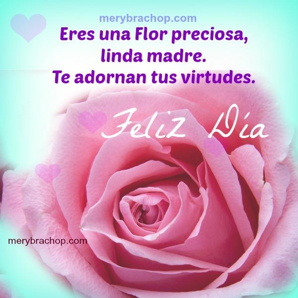 eres una flor preciosa madre