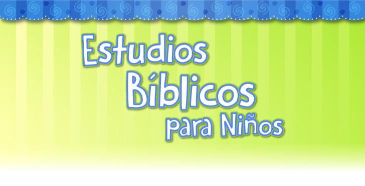 Estudios bíblicos para niños