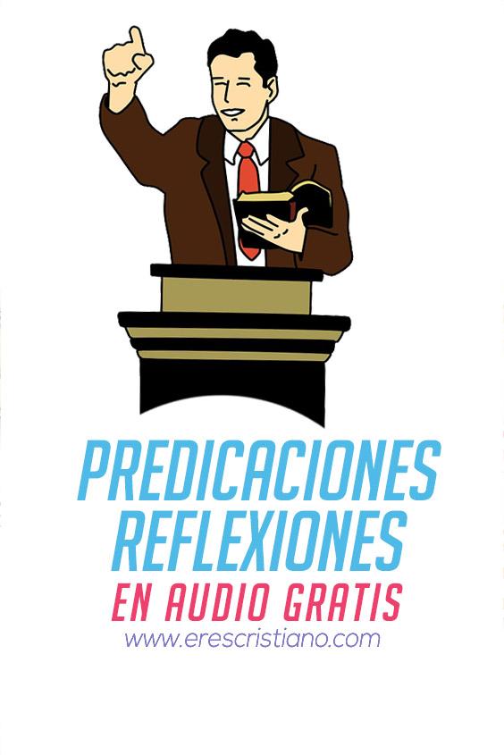predicaciones y reflexiones en audio podcast