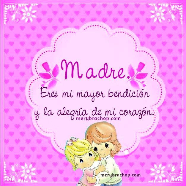 Madre, eres una bendición